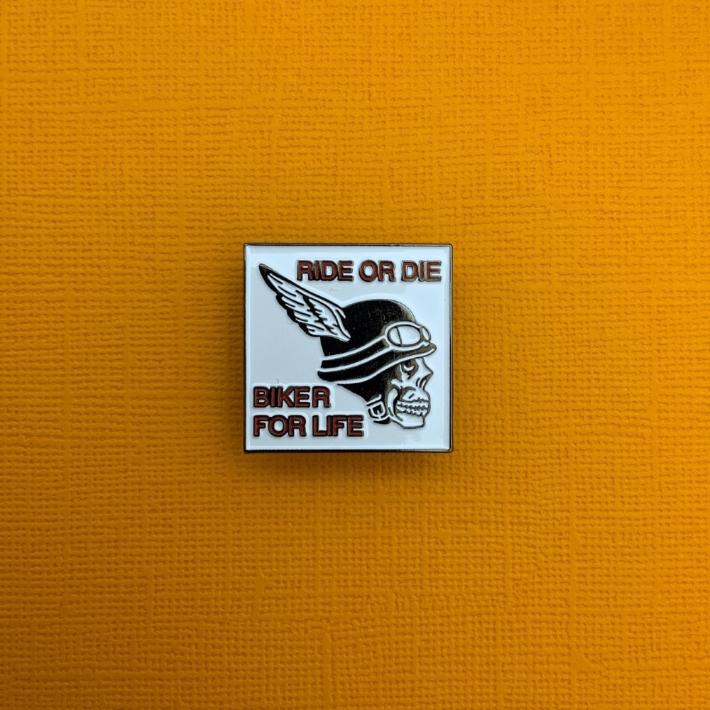 Ride Or Die Biker For Life Metal Enamel Pin Badge #0014
