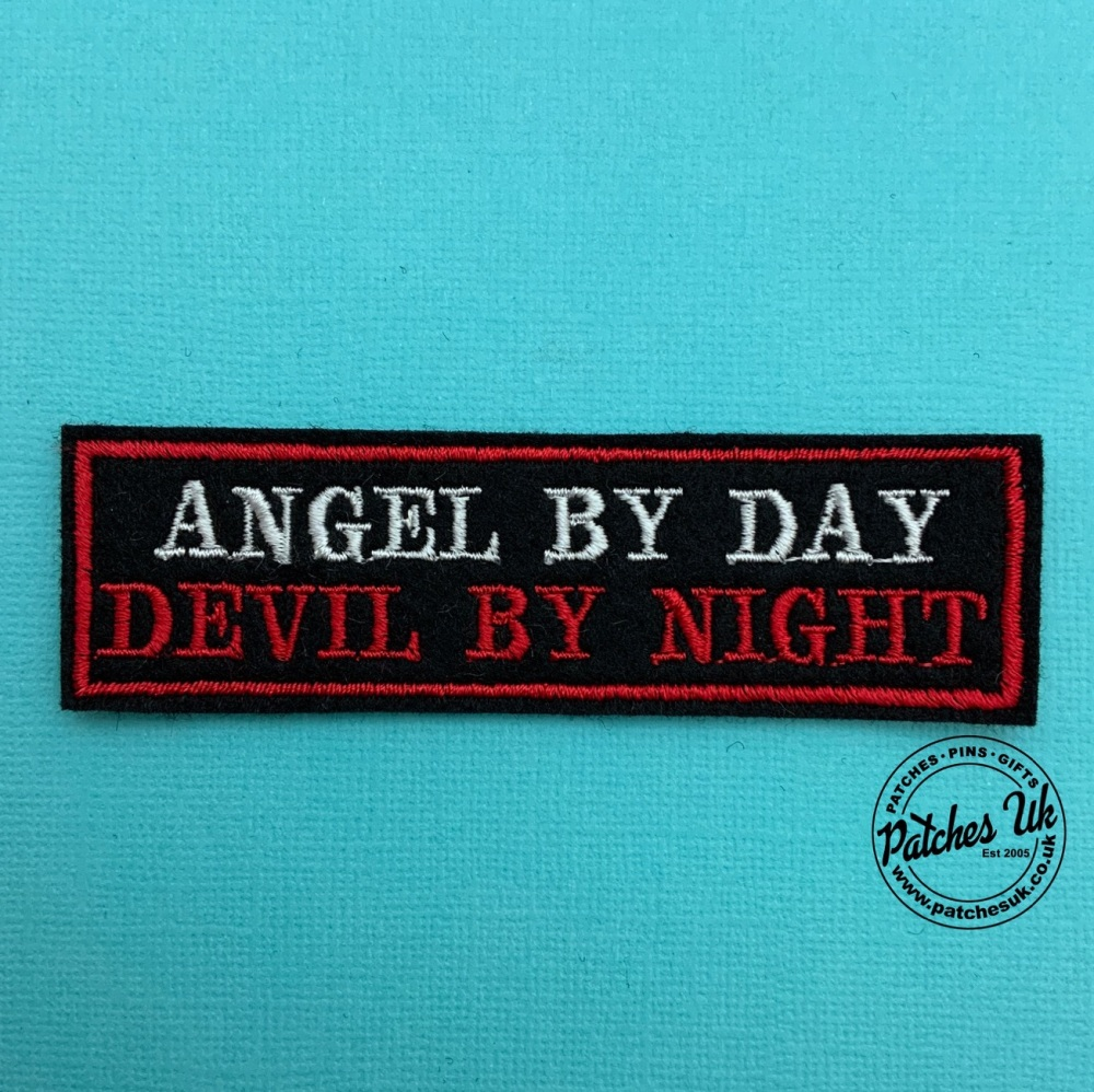 Angel By Day Devil By Night Embroidered Felt Slogan Patch #0007
