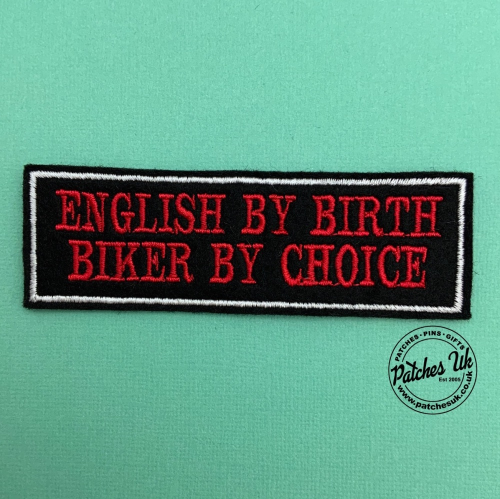 English By Birth Biker By Choice - 2 line felt patch #0013