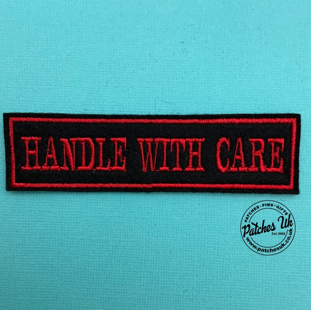 HANDLE WITH CARE - 1 line felt patch #0050