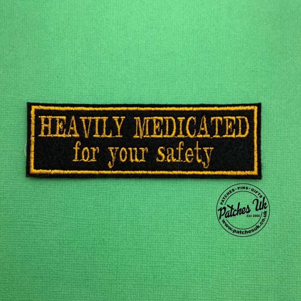 Heavily Medicated - 2 line felt patch #0037