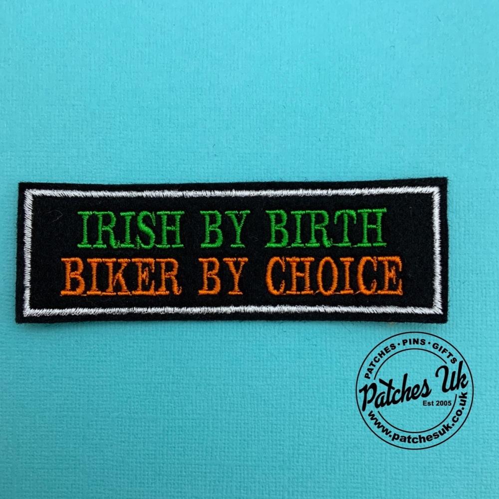 Irish By Birth Biker By Choice - 2 line felt patch #0070