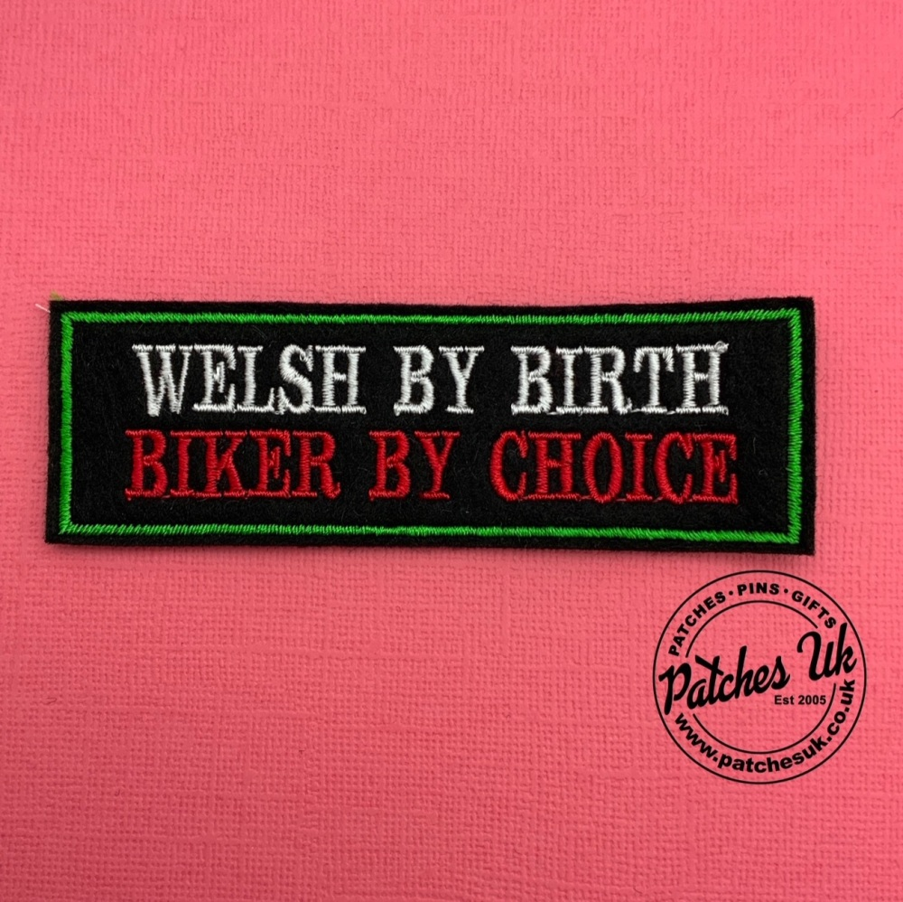 Welsh By Birth Biker By Choice - 2 line felt patch #0061