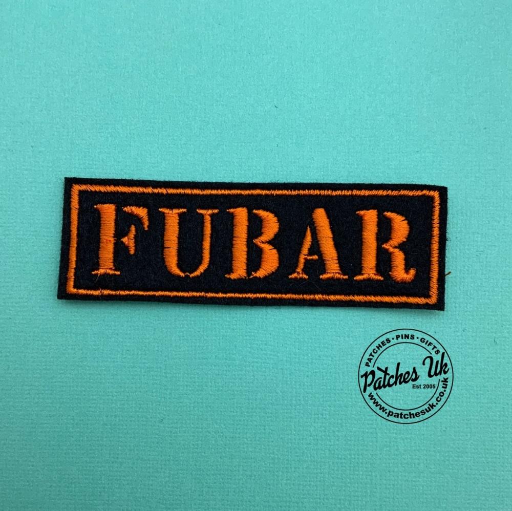 Fubar Embroidered Text Slogan Felt Biker Patch #0118