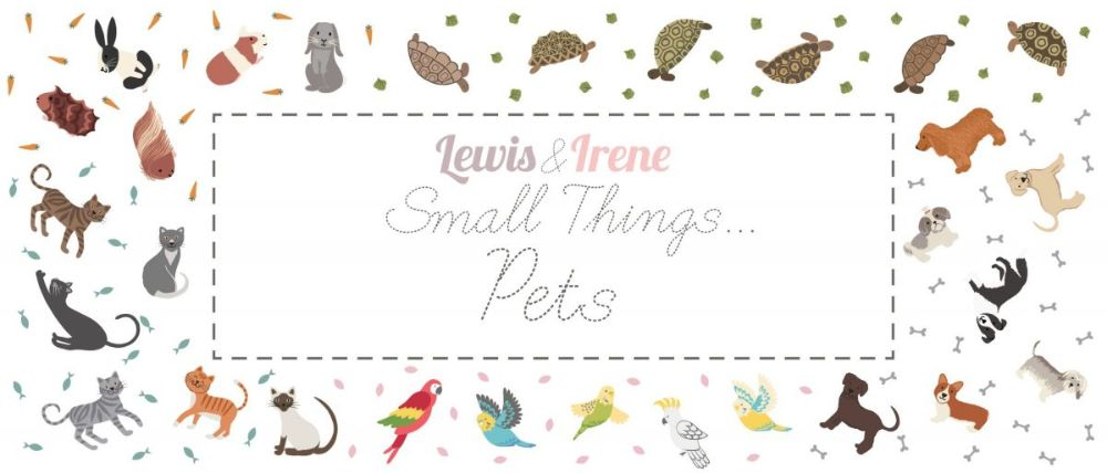 Lewis & Irene Small Things Pets