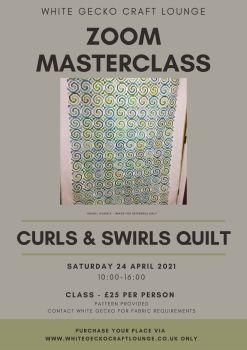 Zoom Masterclass - Curls & Swirls Quilt:  24.04.21