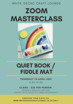 Zoom Masterclass - Quiet Book / Fiddle Mat: 15.04.21