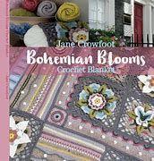 Bohemian Blooms Crochet Blanket Pattern by Jane Crowfoot (Book)