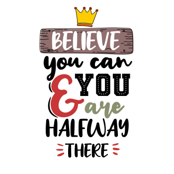 BELIEVE YOU CAN AND YOU ARE HALF WAY THERE METAL SIGN 20CM'S X 29CM'S