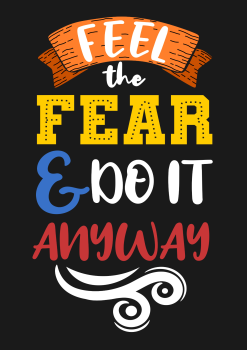 FEEL THE FEAR AND DO IT ANYWAY METAL SIGN 20CM'S X 29CM'S