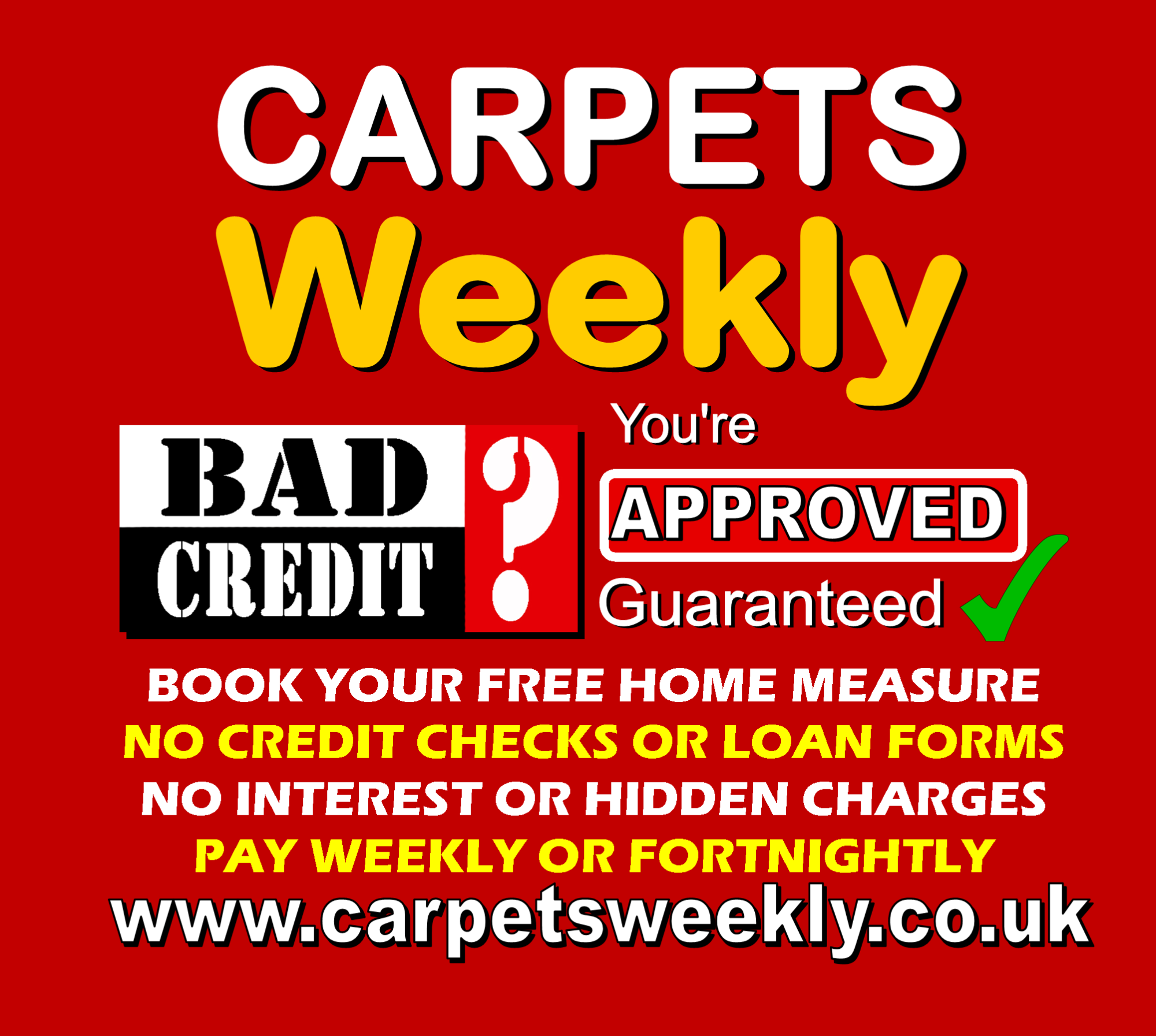 Carpets Weekly Guaranteed Credit