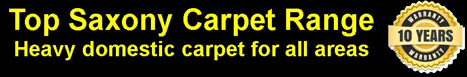 Top Saxony Carpet Range from Carpets Weekly. 10 year guarantee