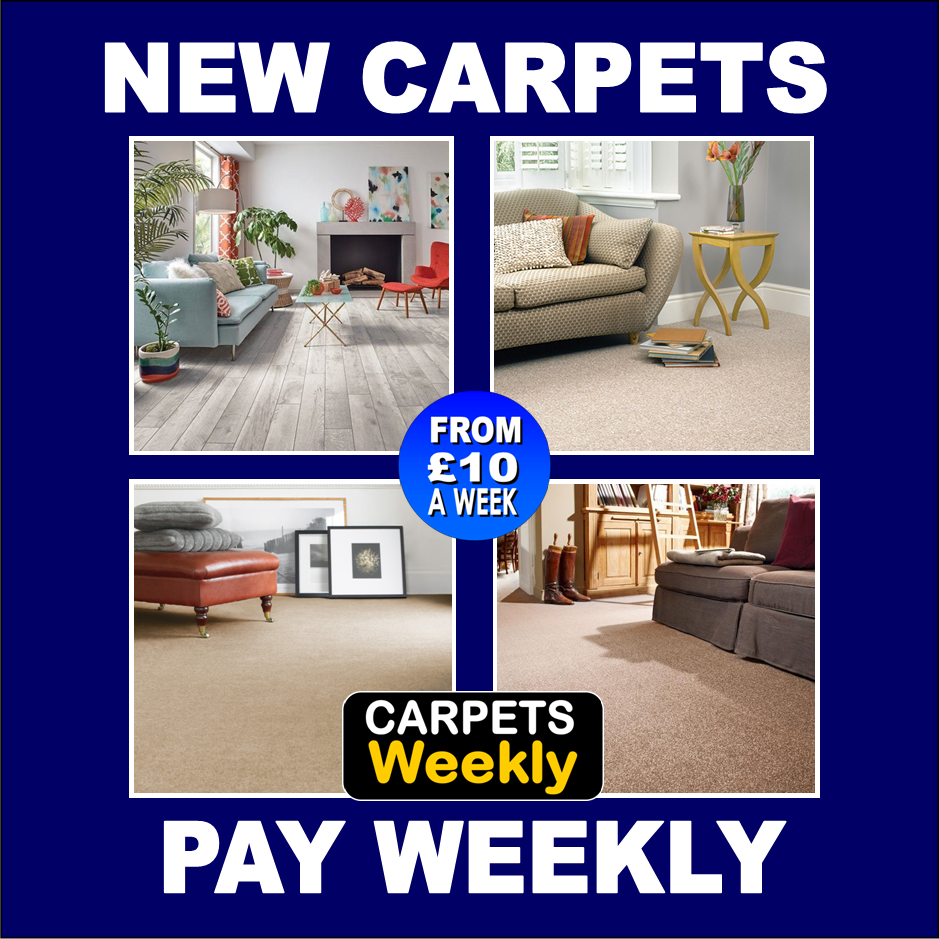 Pay Weekly FROM £10 A WEEK CARPETS WEEKLY