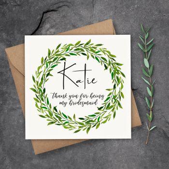 Evergreen Laurel Bridesmaid/Maid of Honour Thank You Card