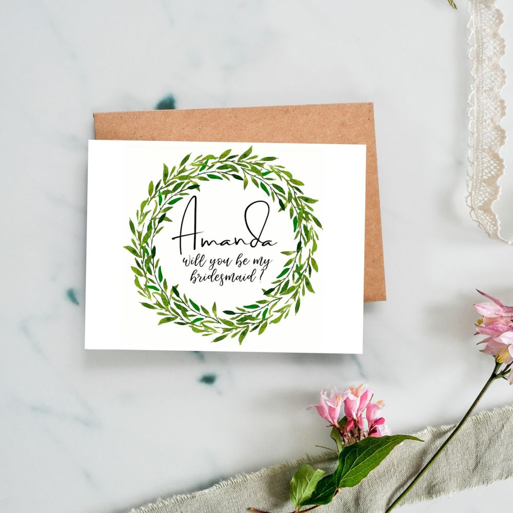 Evergreen Laurel Will You Be my Bridesmaid/Maid of Honour Card