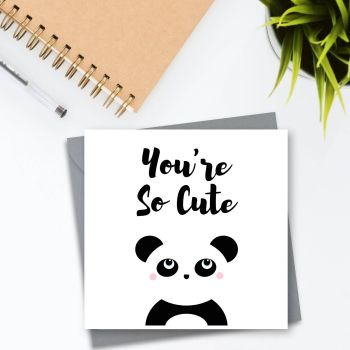 Kawaii Panda 'You're So Cute' Card
