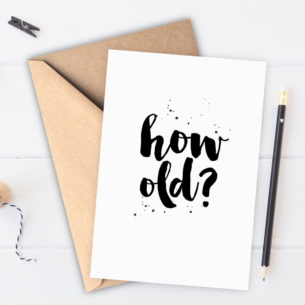 How Old? Card
