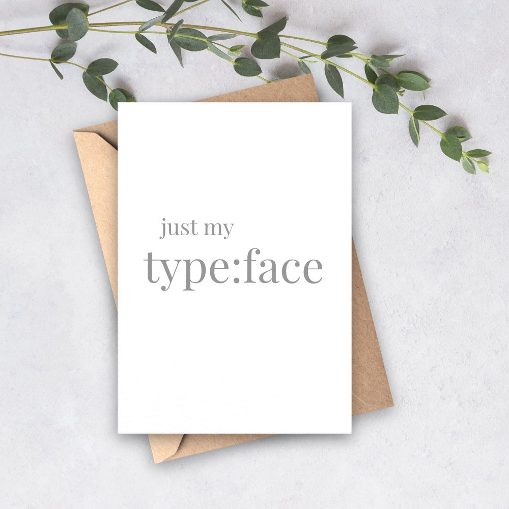 Just my Typeface
