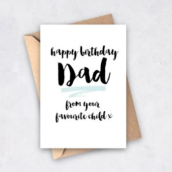 Favourite Child Birthday Card for Dad