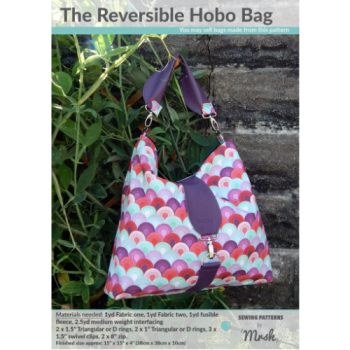 Mrs H Bag Pattern - THE REVERSIBLE HOBO BAG including full size templates