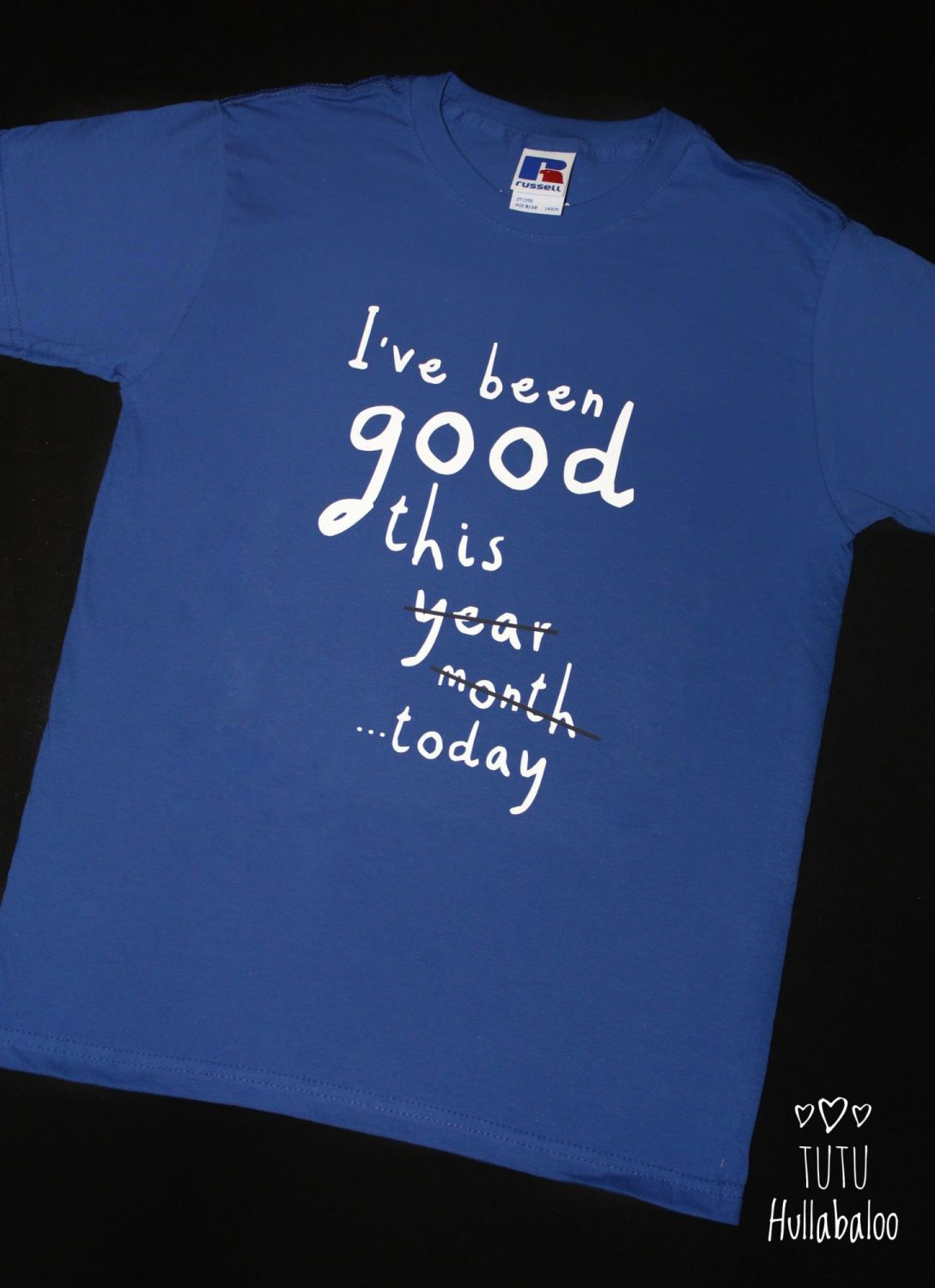 I've Been Good Tshirt  - blue/white
