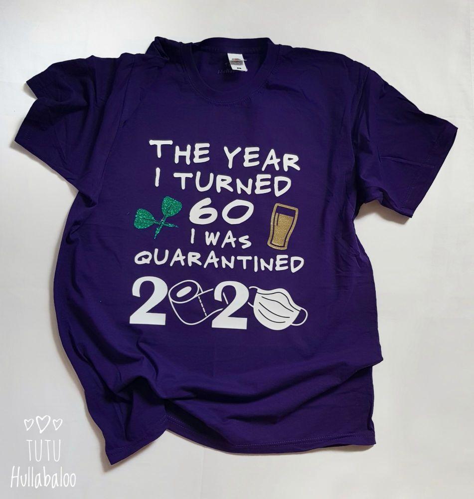Quarantine Birthday Tshirt/Vest