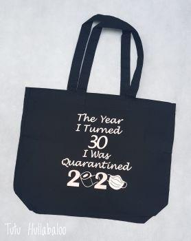 Maxi Tote Bag Quarantined Birthday 2020