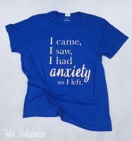 Anxiety Tshirt