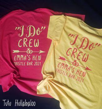 Hen - I Do Crew Tshirt