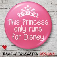 This Princess Only Runs for Disney (Pink)