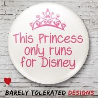 This Princess Only Runs for Disney (White)