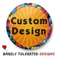 Custom Design Badge/Button/Pin