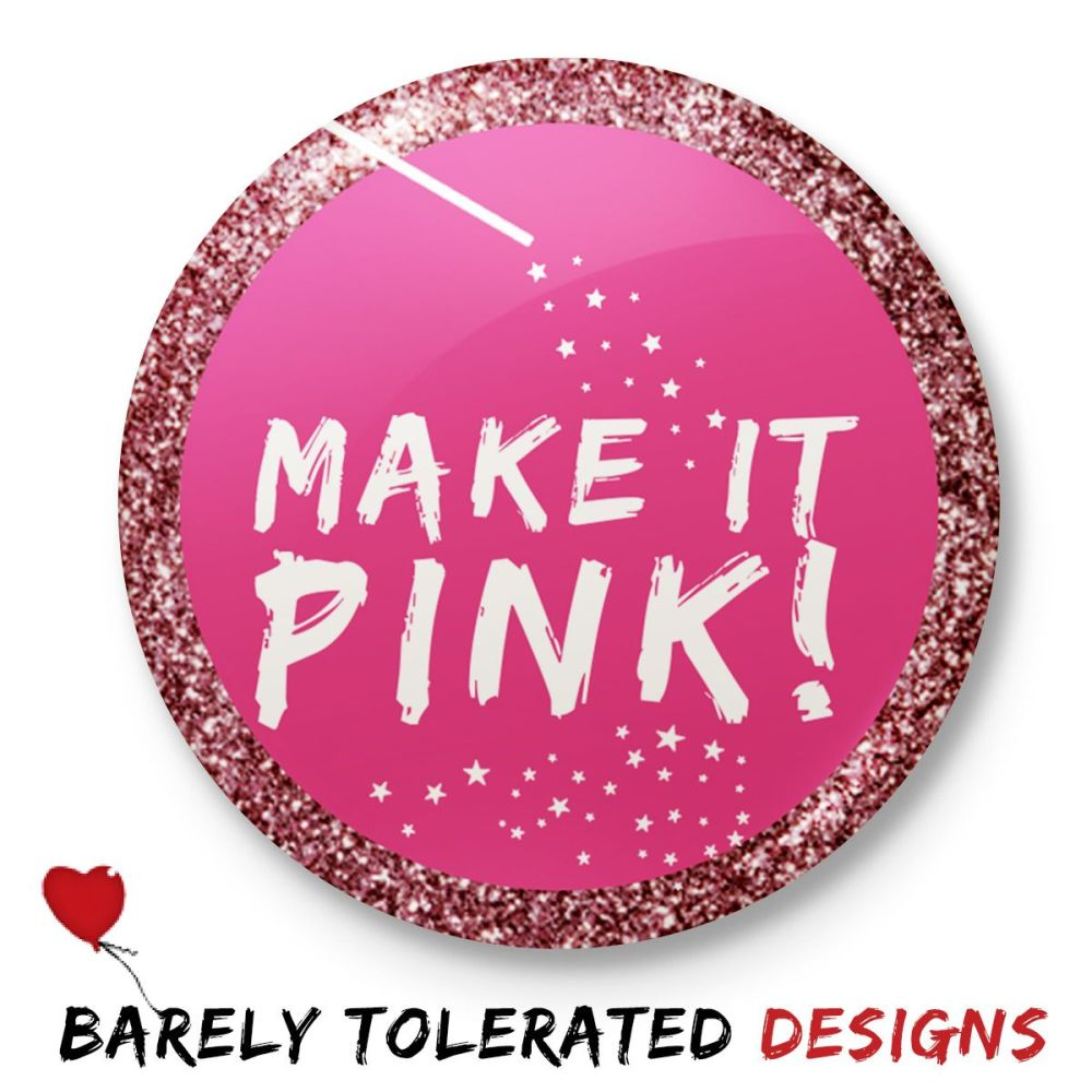 Make It Pink (Glitter Border)