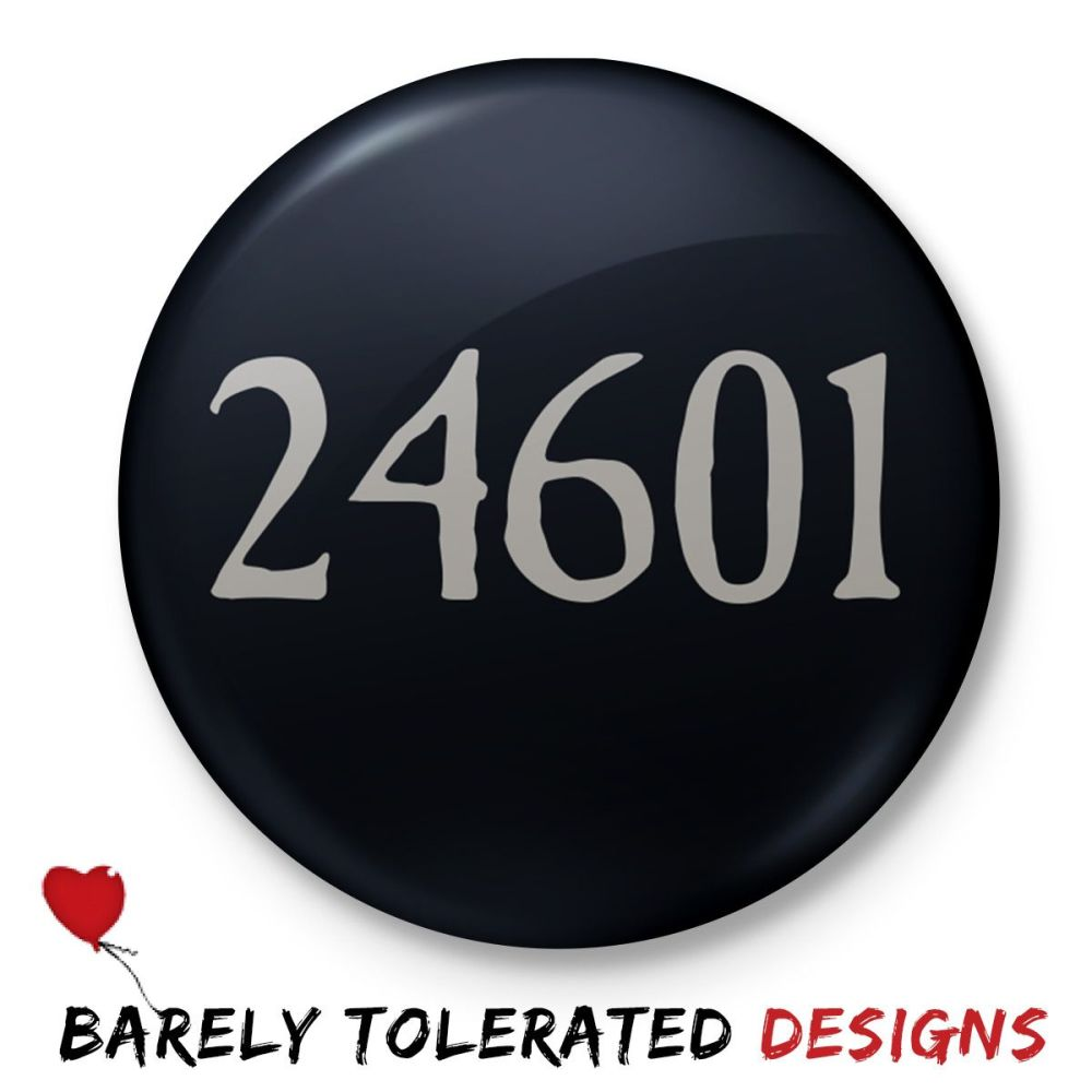24601, Badge/Button/Pin, Magnet or Keyring