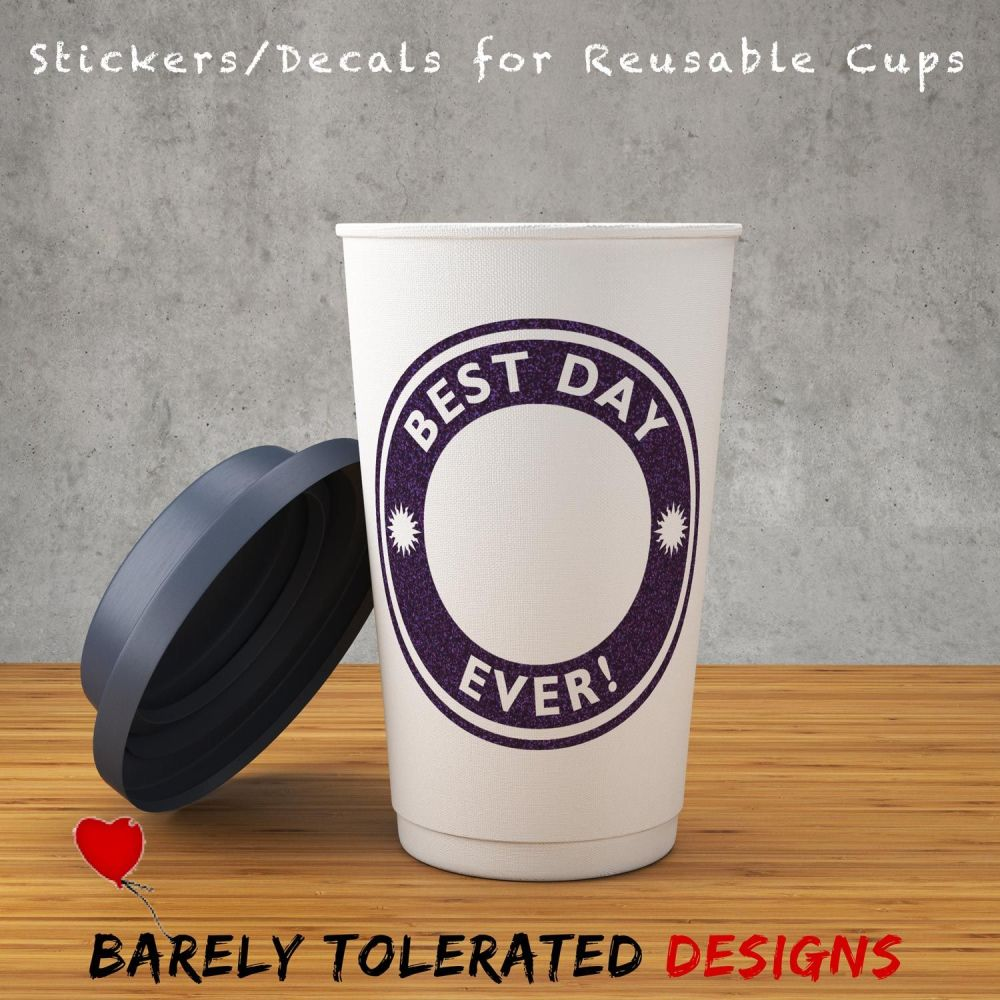 Best Day Ever - Decal/Sticker