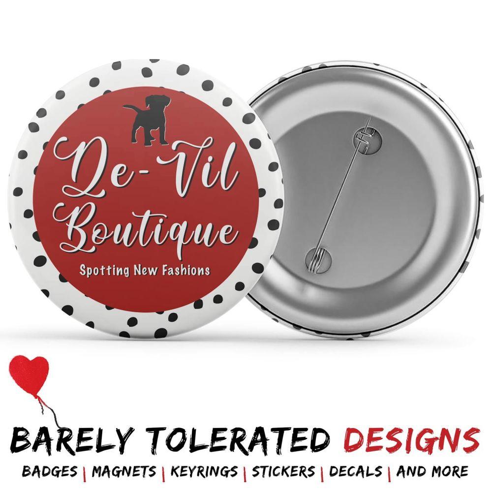 De-Vil Boutique, Badge/Button/Pin, Magnet or Keyring