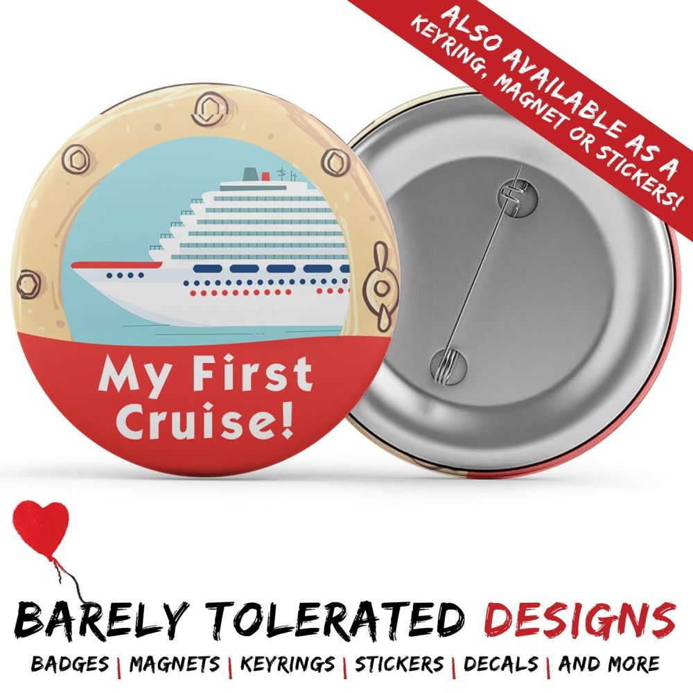 My First Cruise, Badge/Button/Pin, Magnet or Keyring