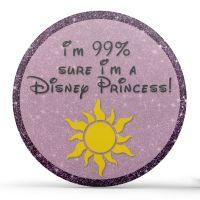 I'm 99% Sure I'm A Disney Princess - Purple