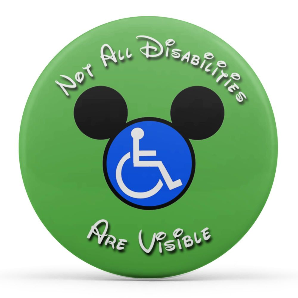 Not All Disabilities Are Visible (Green)