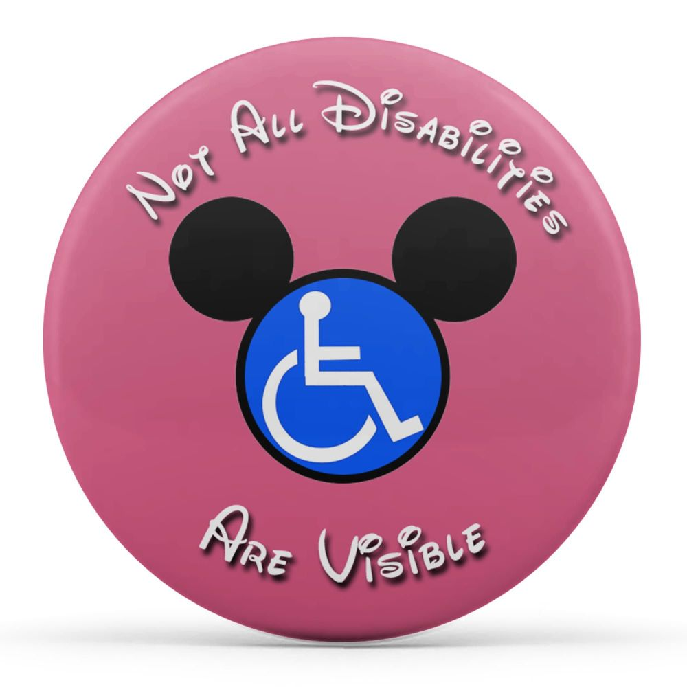 Not All Disabilities Are Visible (Pink)