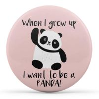 When I Grow Up, I Want To Be A Panda