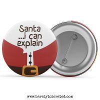 Santa, I Can Explain...