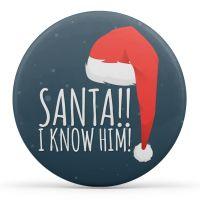 Santa I Know Him!!