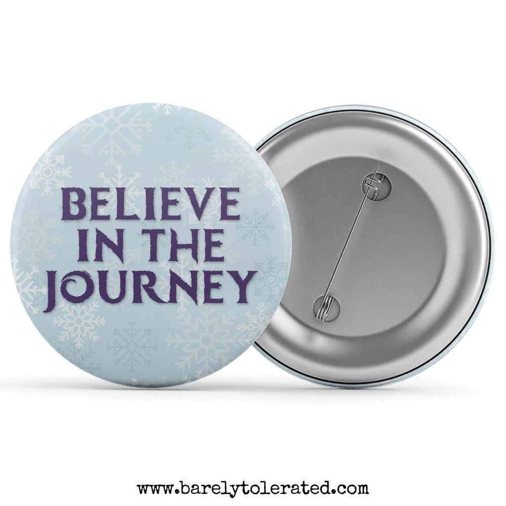 Believe in the Journey