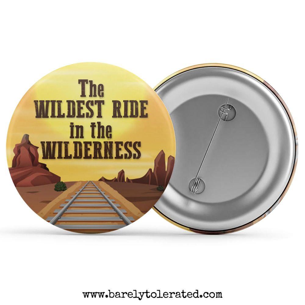 The Wildest Ride in the WIlderness