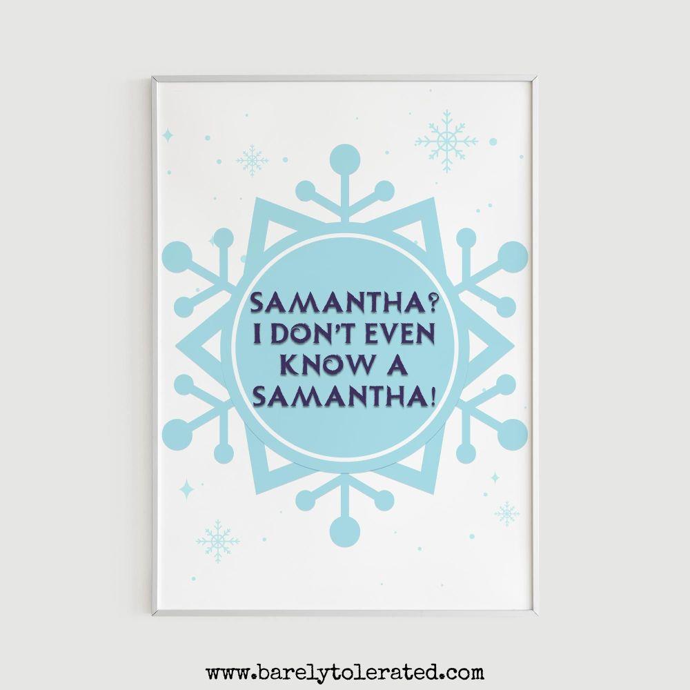 Samantha? Print