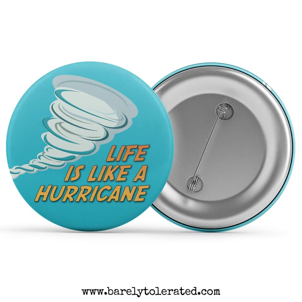 Life Is Like A Hurricane
