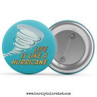 Life Is Like A Hurricane