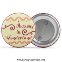Anxious In Wonderland