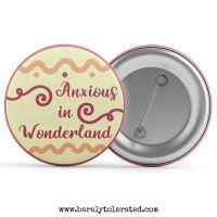 Anxious In Wonderland